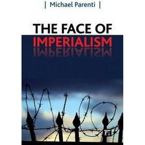 The Face of Imperialism (Pocket, 2011)