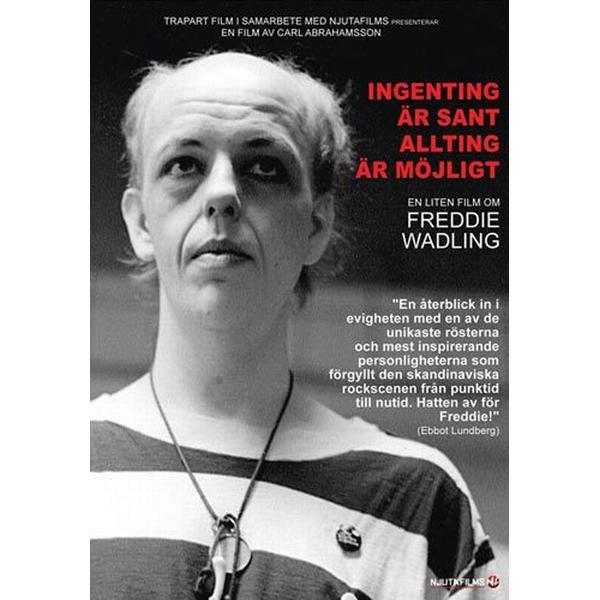 Freddie Wadling - Ingenting är sant allting är.. (DVD) (DVD 2015)
