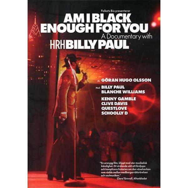 Am I black enough for you (DVD 2009)