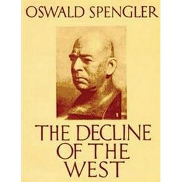 The Decline of the West (Abridged Edition) (Häftad, 2013)