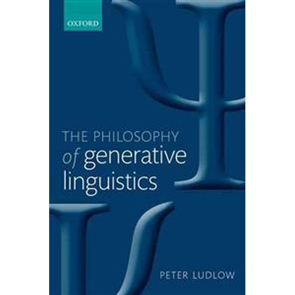 The Philosophy of Generative Linguistics (Pocket, 2013)