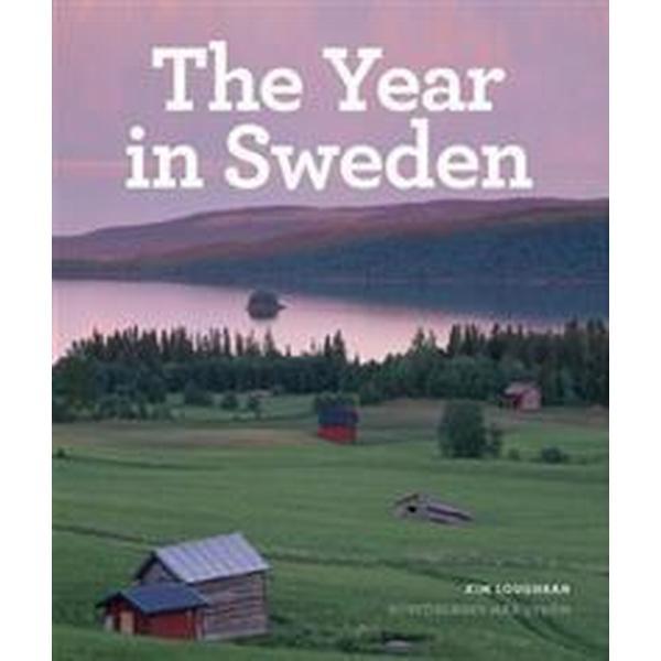 The Year in Sweden (Inbunden, 2009)