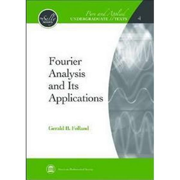 Fourier Analysis and Its Applications (Inbunden, 2009)