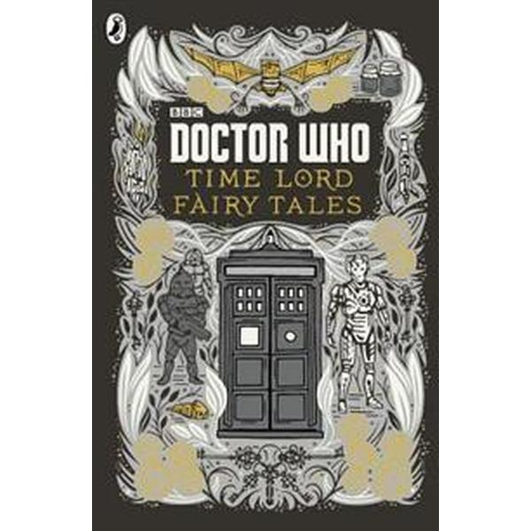 Doctor Who: Time Lord Fairy Tales (Inbunden, 2015)