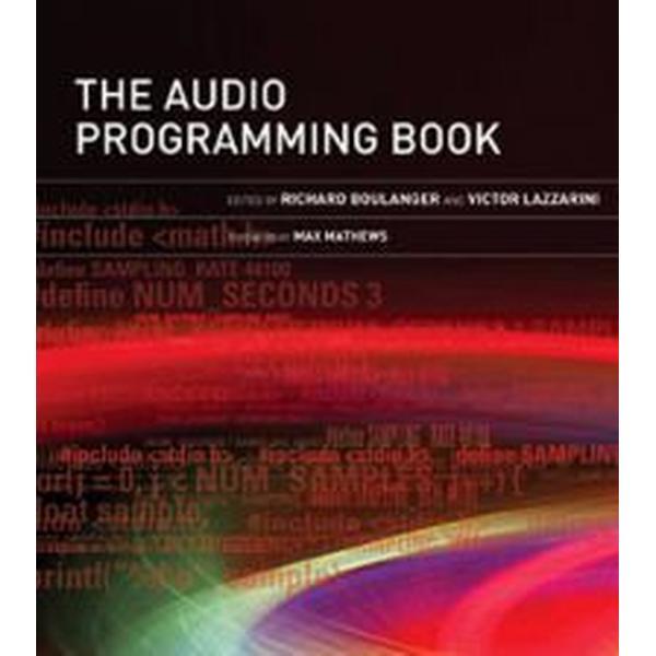 The Audio Programming Book (Inbunden, 2010)