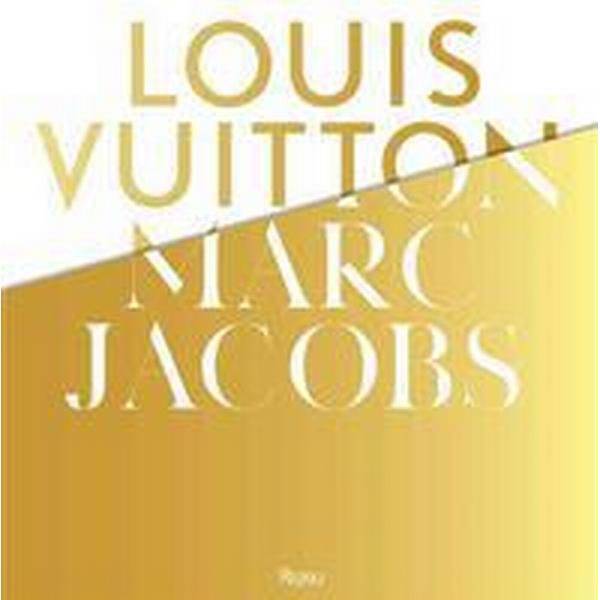 Louis Vuitton / Marc Jacobs: In Association with the Musee Des Arts Decoratifs, Paris (Inbunden, 2012)