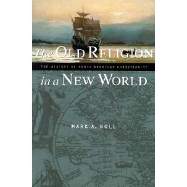 The Old Religion in a New World (Pocket, 2001)