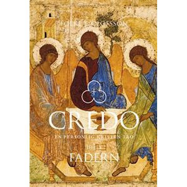 Credo: en personlig kristen tro. Del 1, Fadern (Danskt band, 2015)