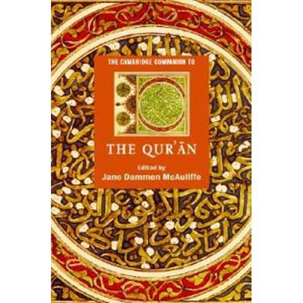 The Cambridge Companion to the Qur'an (Häftad, 2006)