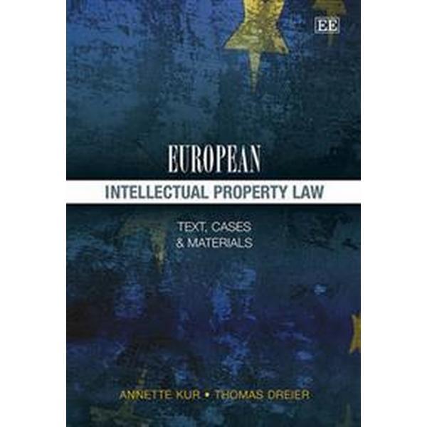 European Intellectual Property Law (Inbunden, 2013)