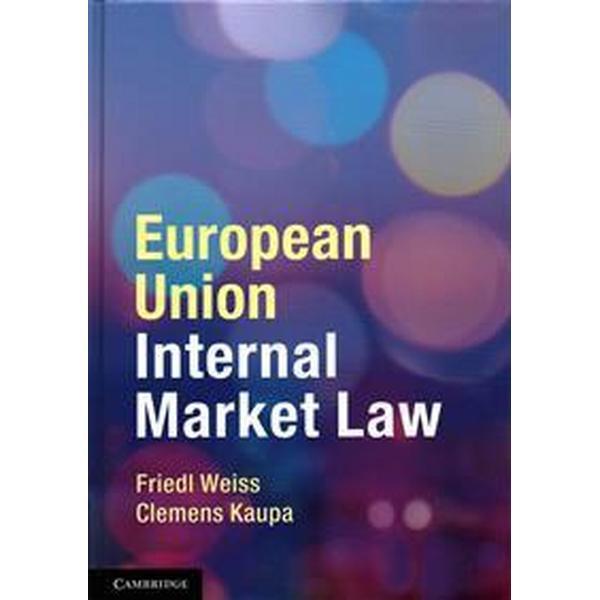 European Union Internal Market Law (Inbunden, 2014)