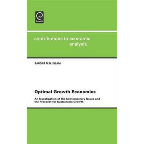 Optimal Growth Economics (Inbunden, 2001)