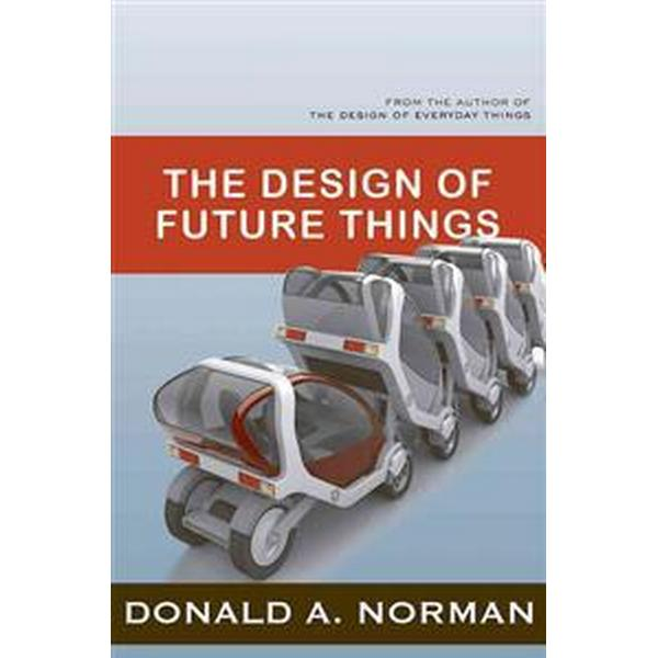 The Design of Future Things (Pocket, 2009)