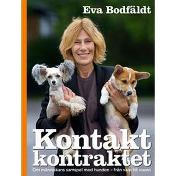 Kontaktkontraktet En bok om människans samspel med hunden - från valp till vuxen (Inbunden, 2016)
