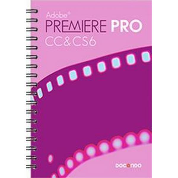 Premiere Pro CC & CS6 (Spiral, 2014)