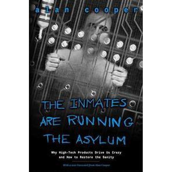 Inmates are running the asylum - why high tech products drive us crazy and (Pocket, 2004)
