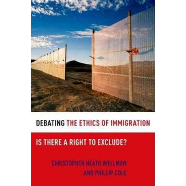 Debating the Ethics of Immigration (Pocket, 2011)