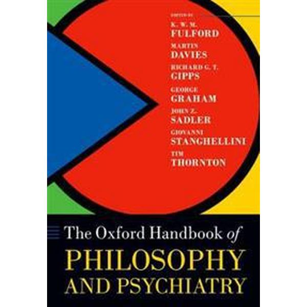 The Oxford Handbook of Philosophy and Psychiatry (Pocket, 2015)