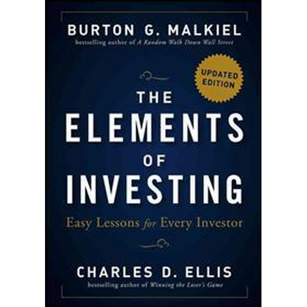 The Elements of Investing: Easy Lessons for Every Investor (Inbunden, 2013)