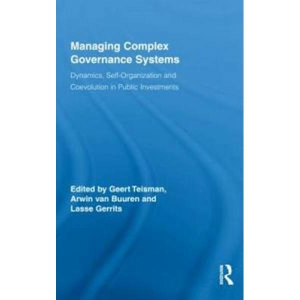 Managing Complex Governance Systems (Inbunden, 2009)