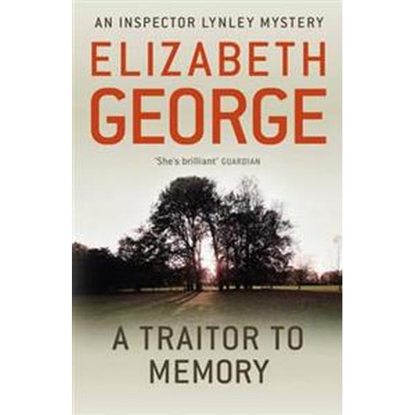 Traitor to memory - an inspector lynley novel: 10 (Pocket, 2012)