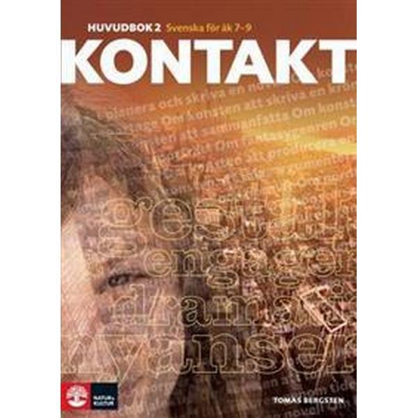Kontakt Huvudbok 2: Svenska för åk 7-9 (Inbunden, 2014)