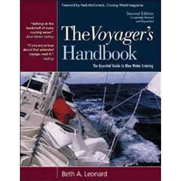The Voyager's Handbook: The Essential Guide to Blue Water Cruising (Inbunden, 2006)