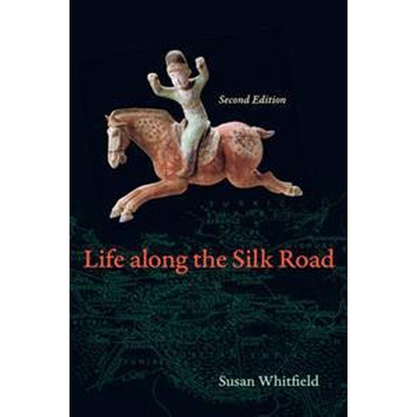 Life Along the Silk Road (Pocket, 2015)