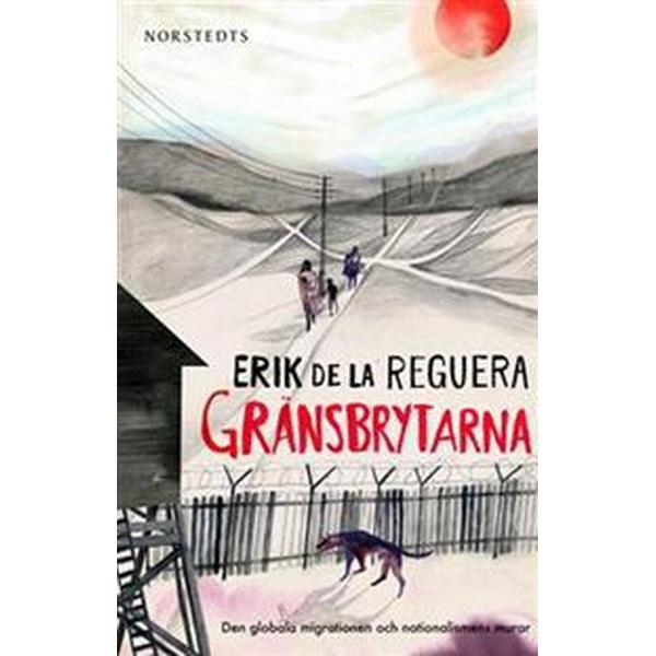 Gränsbrytarna (E-bok, 2014)