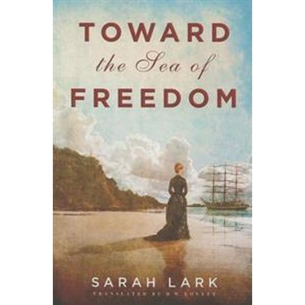 Toward the Sea of Freedom (Pocket, 2016)
