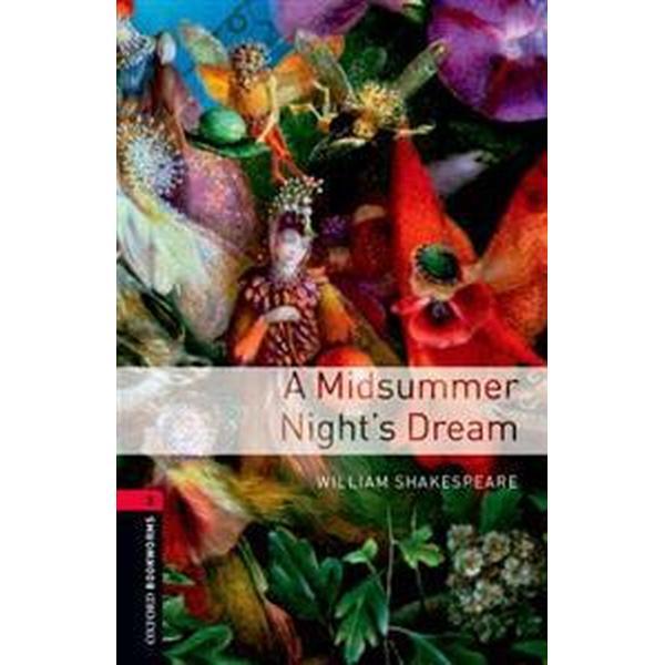 Oxford Bookworms Library: Stage 3: A Midsummer Nights Dream (Häftad, 2014)