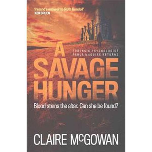 A Savage Hunger (Häftad, 2016)