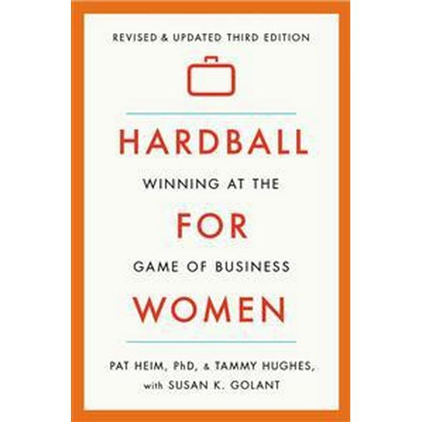 Hardball for Women: Winning at the Game of Business (Häftad, 2015)