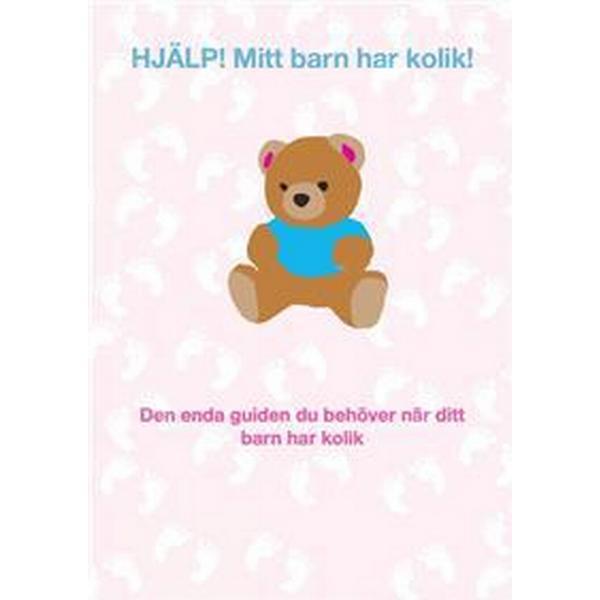 HJÄLP! Mitt barn har kolik! (E-bok, 2015)