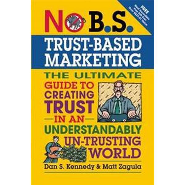 No B.S. Trust-Based Marketing (Pocket, 2012)