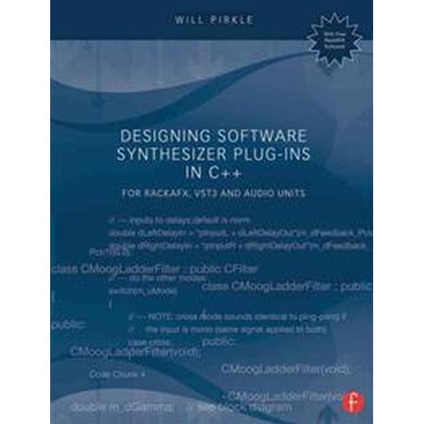 Designing Software Synthesizer Plug-Ins in C++ (Pocket, 2014)
