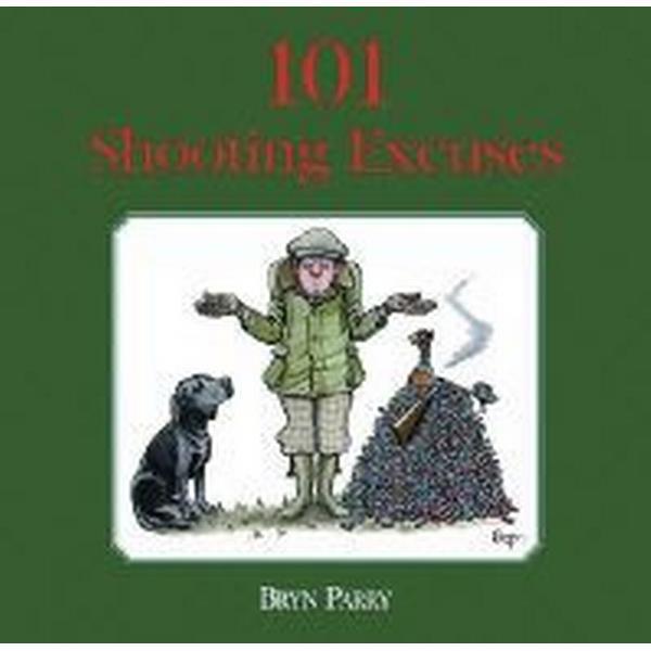 101 Shooting Excuses (Inbunden, 2005)
