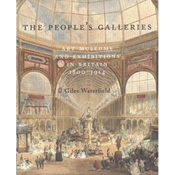The People's Galleries (Inbunden, 2015)