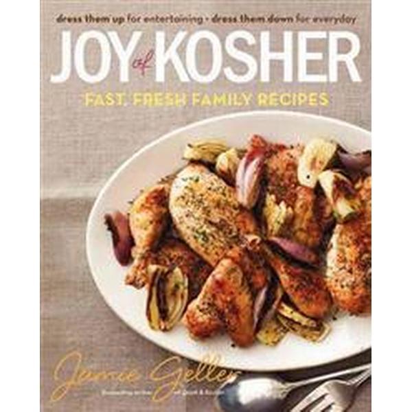 Joy of Kosher: Fast, Fresh Family Recipes (Inbunden, 2013)