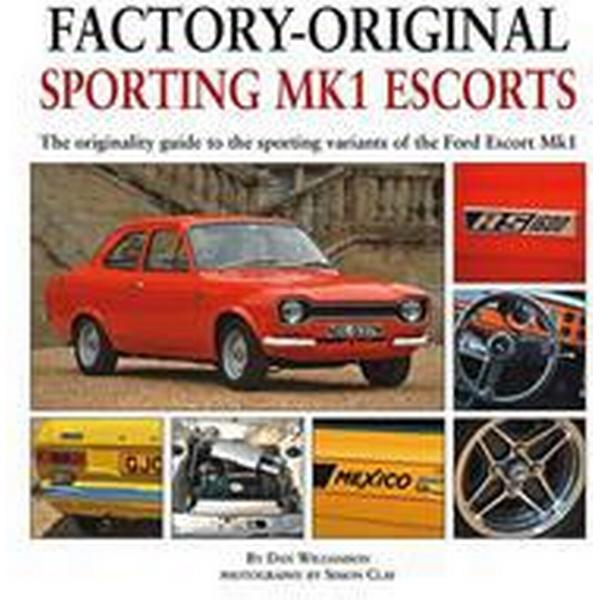 Factory-Original Sporting MK1 Escorts (Inbunden, 2012)