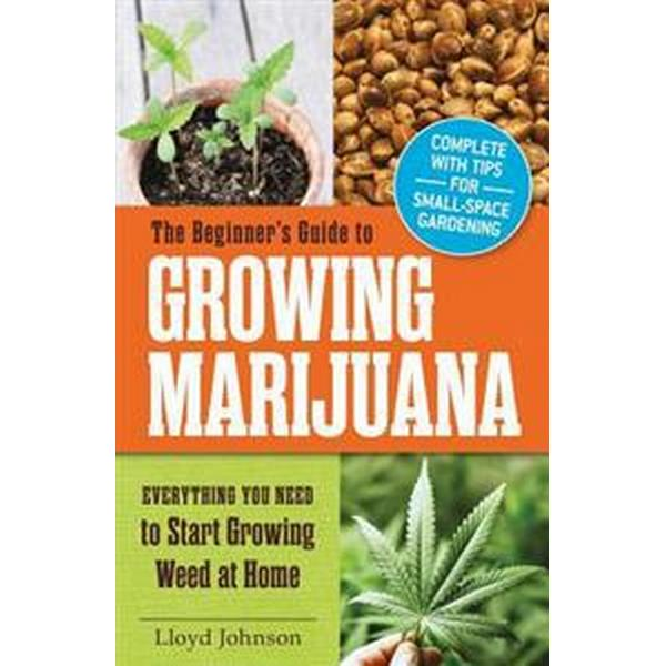 The Beginner's Guide to Growing Marijuana (Pocket, 2014)