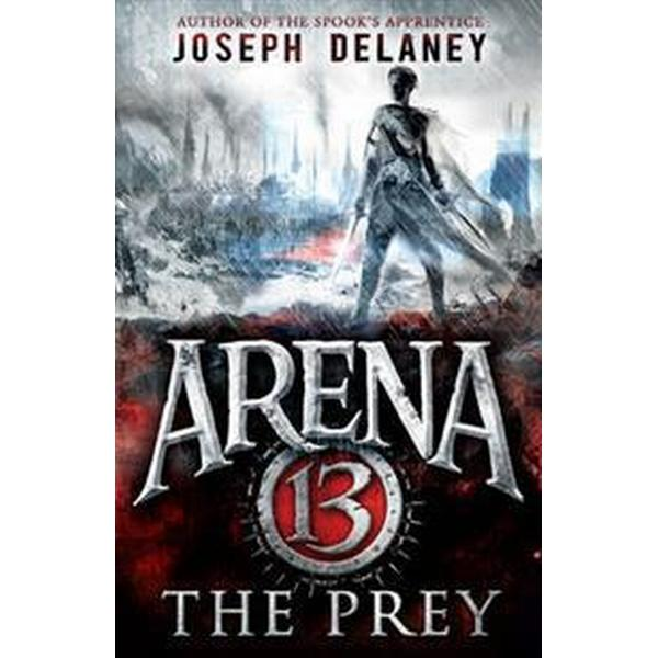 Arena 13: The Prey (Storpocket, 2016)