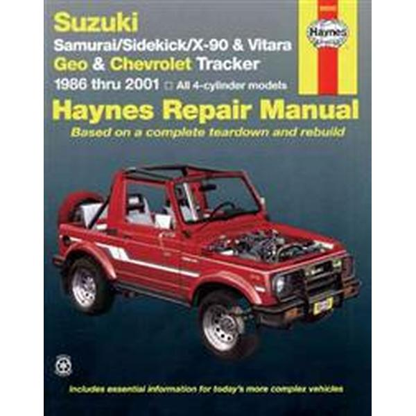 Suzuki Samurai/Sidekick/x-90/vitara & Geo/Chevrolet Tracker Automotive Repair Manual Haynes Automotive Repair Manual Series (Pocket, 2001)