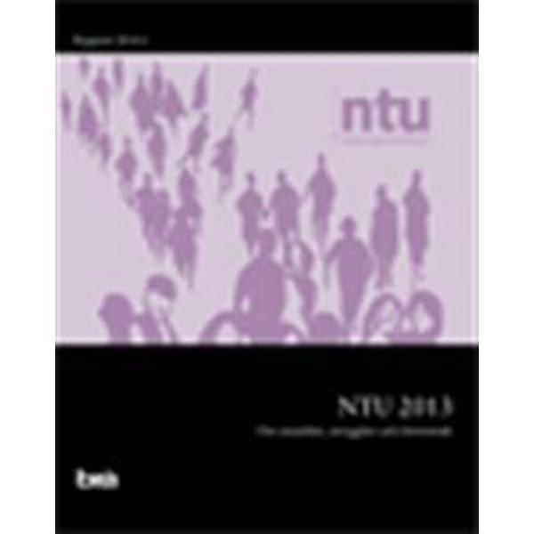 Nationella trygghetsundersökningen NTU 2013: om utsatthet, trygghet och förtroende (Häftad, 2014)