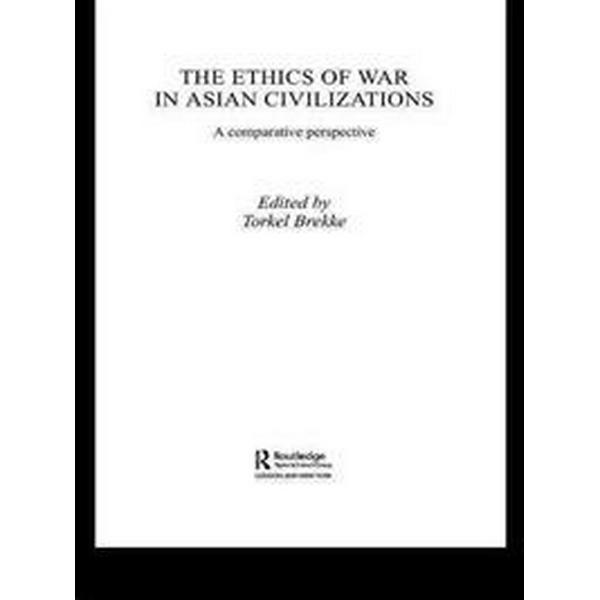 The Ethics of War in Asian Civilizations (Pocket, 2009)
