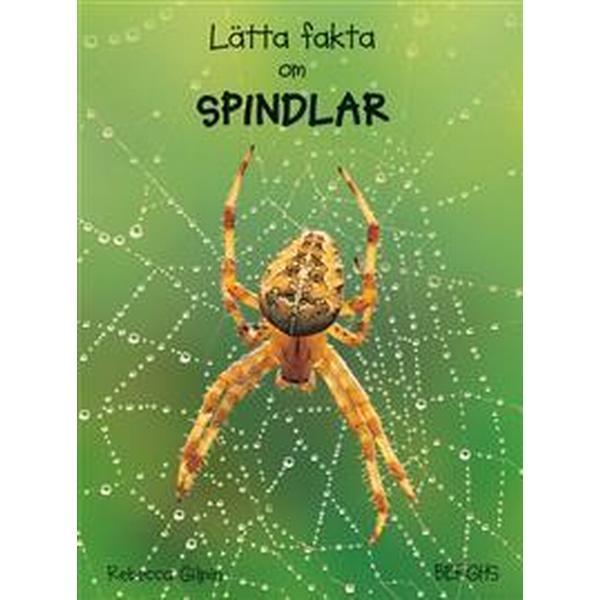Lätta fakta om spindlar (Inbunden, 2013)