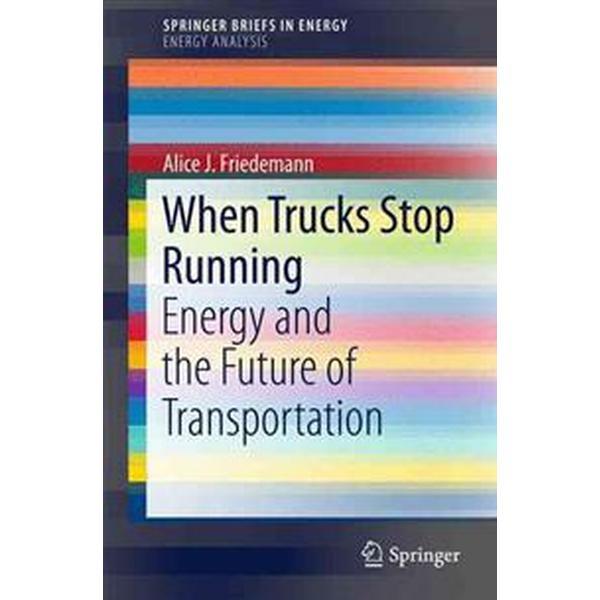 When Trucks Stop Running (Pocket, 2015)