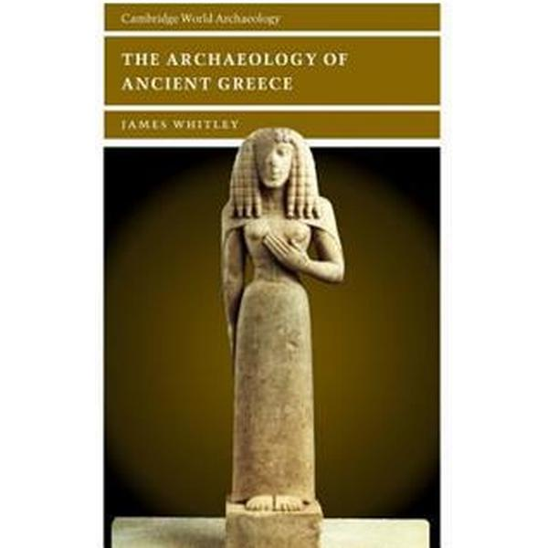 The Archaeology of Ancient Greece (Pocket, 2001)