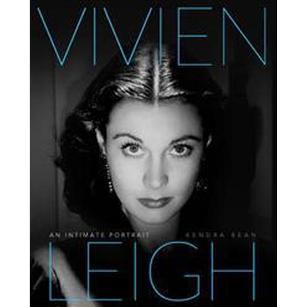 Vivien Leigh: An Intimate Portrait (Inbunden, 2013)