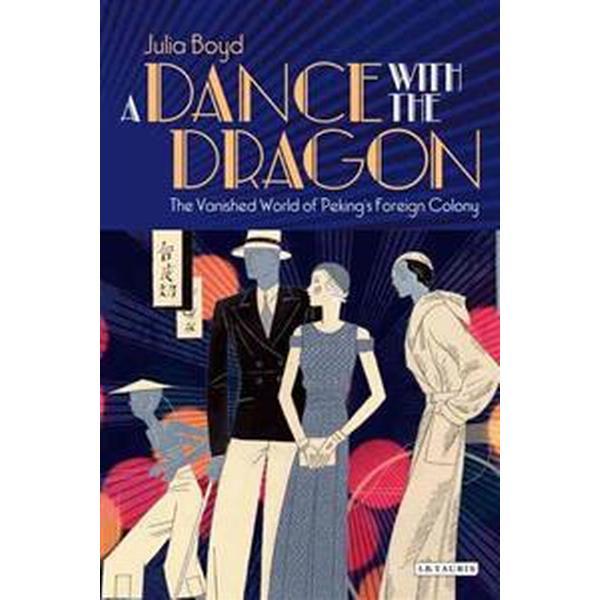 A Dance With the Dragon (Inbunden, 2012)